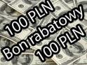 BON RABATOWY 100 PLN