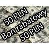 BON RABATOWY 50 PLN