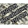 BON RABATOWY 250 PLN