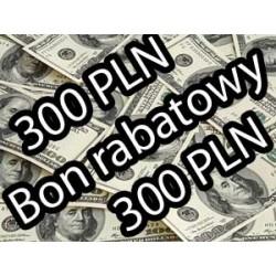 BON RABATOWY 300 PLN